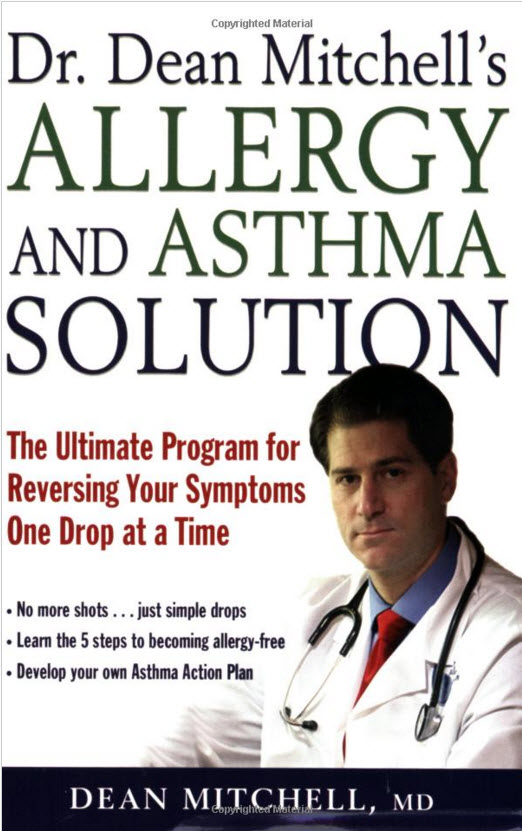 Dr. Dean Mitchell's Allergy and Asthma Solution book